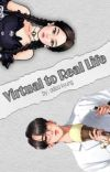 Virtual to Real Life cover