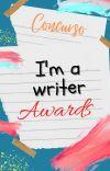 I'm a Writer Awards- Inscripciones Cerradas cover