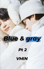 Blue & gray pt 2  || VMIN  by Laya95kh