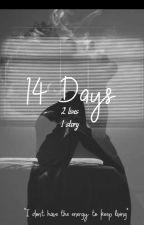14 days by R3b3cca09