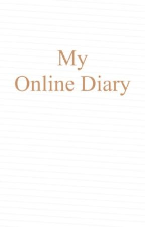 My Online Diary  by Hazeloverfangirl