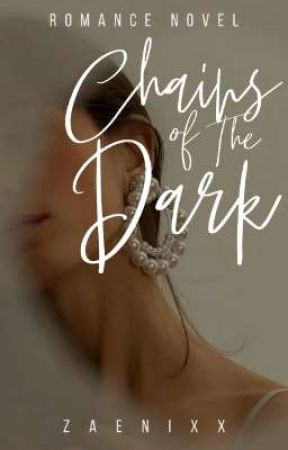 Chains of the Dark (Thriska) by Zaenixx