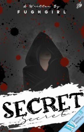 SECRET  by fughgirl