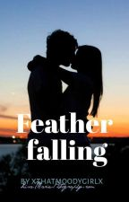 Falling For You by xthatmoodygirlx