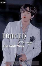Forced Marriage: Kim Taehyung by gguki_fiq