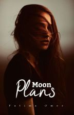 Moon Plans  بقلم Deep_20