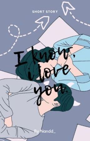 I know, i love you. by Nandd_