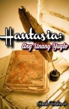 HANTASIA: Ang Unang Yugto by eustha07