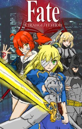 Fate: Strange/Fiction (Vol 1). by MisakaLovesYou