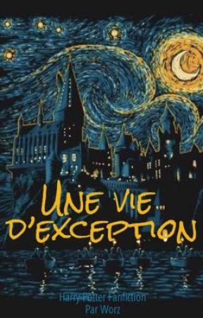 Une vie d'exception  by Worzou