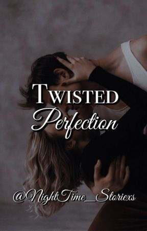 Twisted Perfection by NightTime_Storiexs