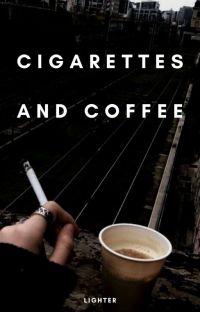 Cigarettes & Coffee [h.s] •Completa• cover