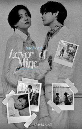 Lover Of Mine •taekook• by DarkbestJ