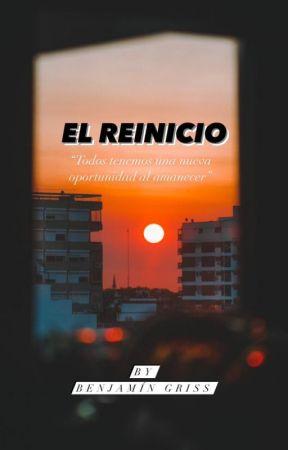 EL REINICIO by BenjaminGriss