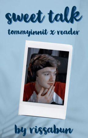 SWEET TALK // tommyinnit x reader by rissabun