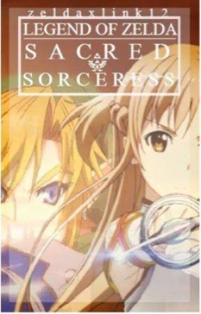 The Sacred Sorceress by zeldaxlink12