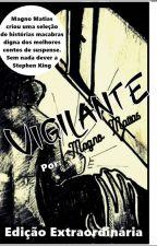 (VIGILANTE) by Magno_o_Elemental