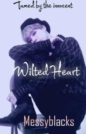 WILTED HEART    PJM  ✓ by messyblacks