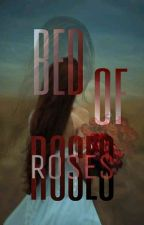Bed Of Roses (PTS#1) by TintaDeZora
