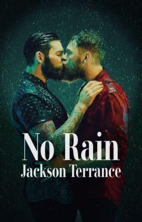 No Rain by JacksonTerrance