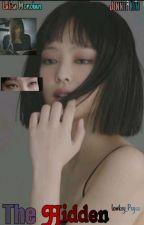 The Hidden (Jenlisa) by Lowkey_Psyco