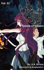 Primal Saga Volume 1: The Queen of Silence by ToxicDooM