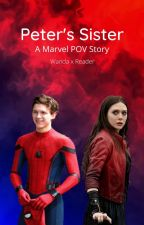 Peter's Sister (Wanda Maximoff x Reader) by marvel_pov_stories
