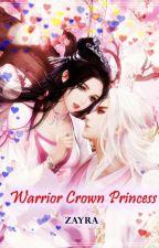 Warrior Crown Princess - L'ascesa di LauraGranata340