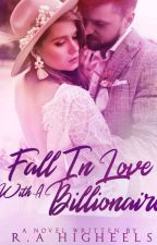 Fall in Love With a Billionaire by Kylie_got_issues