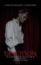Devotion; DM by Cloudedallure