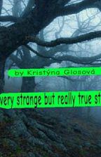very strange but really true story  od Ciciyoutube