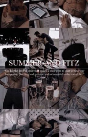 Summer and Fitzs ( mafia romance )BOOK 3 by mafiasweetheart