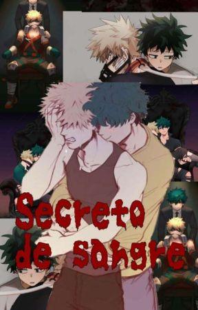 Secreto de sangre (BNHA) by Ami-UwU