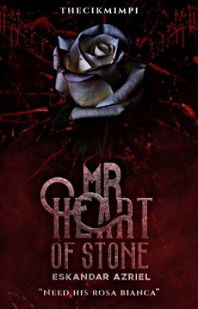Mr Heart Of Stone : Eskandar Azriel  by thecikmimpi