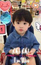 ¡Oh! ¡Oh!   LuWoo de TaeYongscrazy