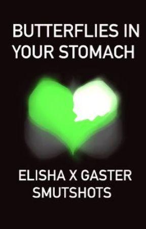 BUTTERFLIES IN YOUR STOMACH: Elisha x Gaster Smutshots  by bicaesar