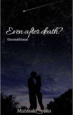 Even after death? by murasaki_yoko