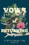 Vows of Returning: A Red Dead Redemption 2 Story ( Arthur Morgan xOC ) cover