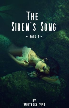 The Siren's Curse by writergal1998