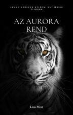 Land of Zak'thas: The Order of Aurora by Lisa_Mist