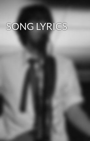 SONG LYRICS by Simpbur_Soot