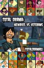 Total Drama: Newbies vs. Veterans by TotalDramaDj