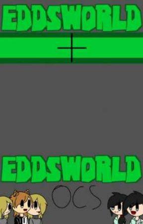 eddsworld/ocs oneshots, scenarios and headcannons by Yuni_Asi