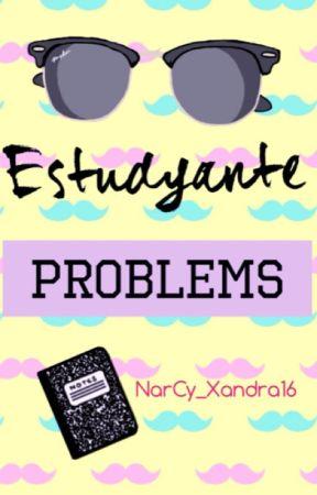 ESTUDYANTE PROBLEMS by dbnxx_