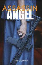 Assassin Angel  by AnanyaaSahi