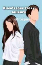 Alma's Love Story Journey by Yantiprima_26