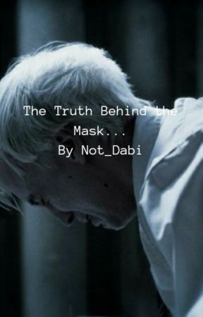 The Truth Behind the Mask...| depressed draco | by Not_Dabi