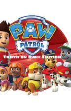 Paw patrol: Truth or Dare by bambama344