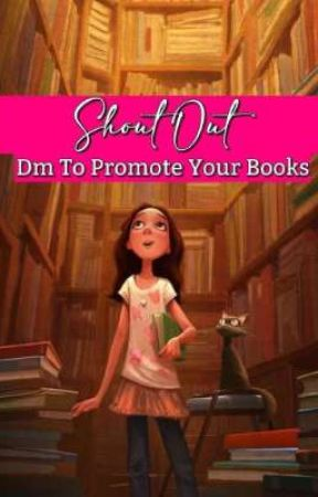 PROMOTE YOUR BOOKS (SHOUT OUT) by Kabeerhumera