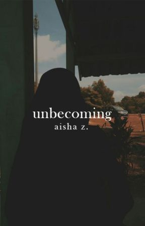 Unbecoming | ✓ by GollGappay